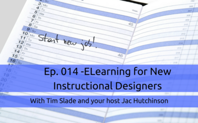 014: eLearning for New IDs and Teams with Tim Slade
